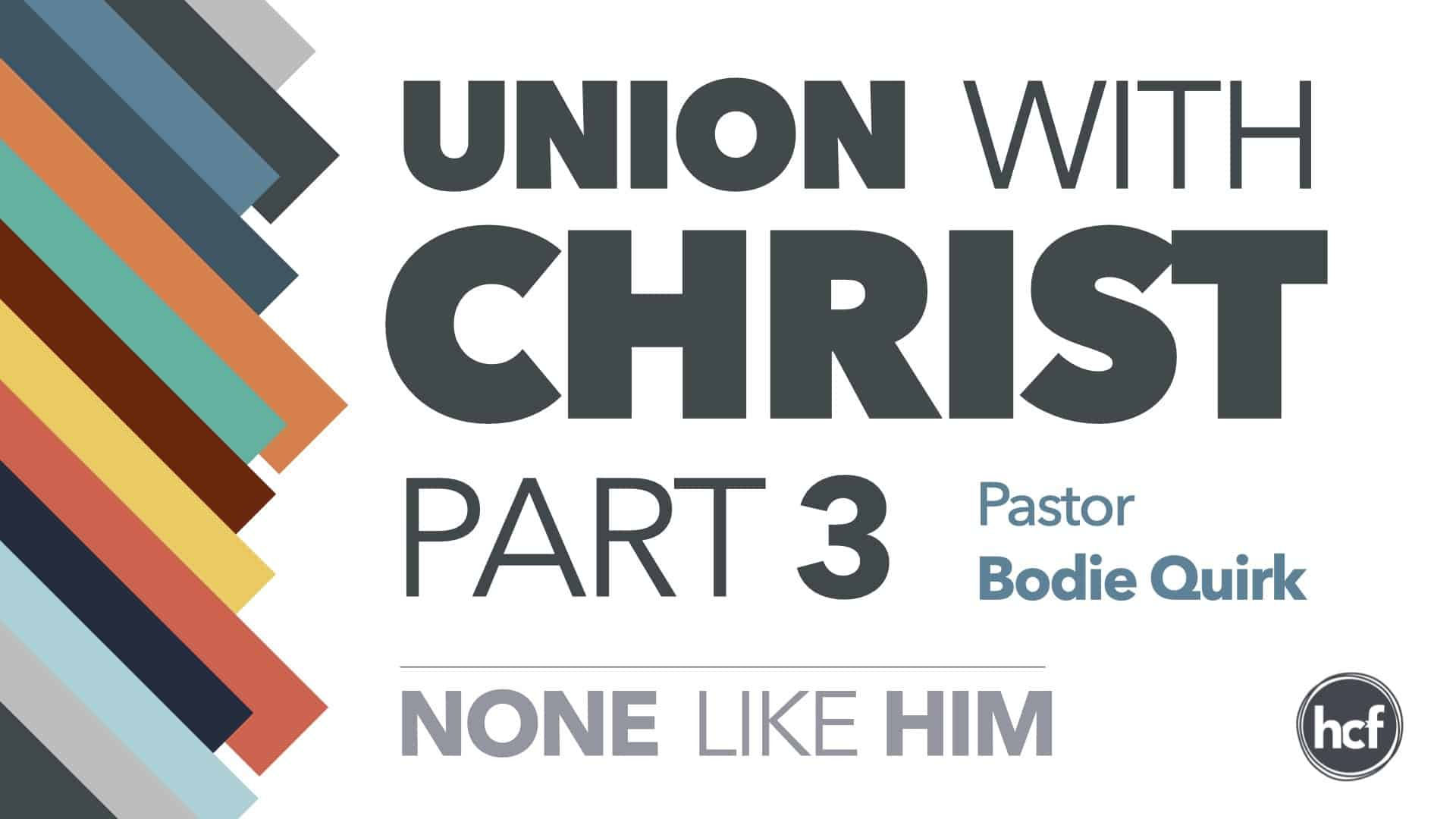 Union With Christ – Part 3